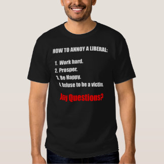 How to Annoy a Liberal - dark shirt