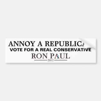 How to Annoy a Republican - Vote for Ron Paul Car Bumper Sticker