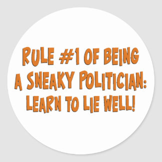 How to be a sneaky politician 2 classic round sticker