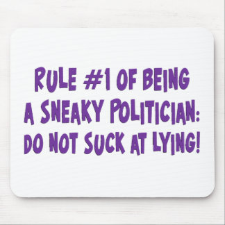 How to be a sneaky politician 2 mouse pad