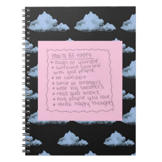 How To Be Happy Spiral Notebook