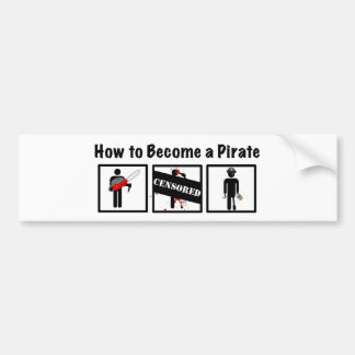 How to Become a Pirate Bumper Sticker