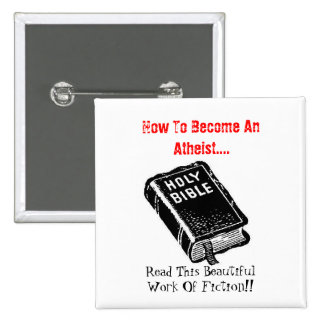 How To Become An Atheist.... Pin