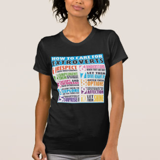 How To Care For Extroverts Tee Shirt