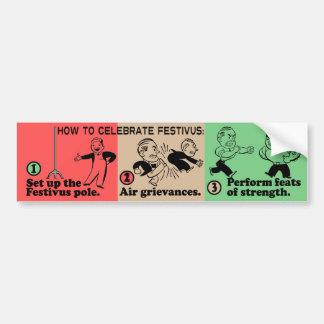 How to Celebrate Festivus Bumper Sticker Car Bumper Sticker
