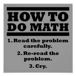How To Do Math Funny Poster Sign