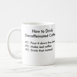 How To Drink - Classic Mug