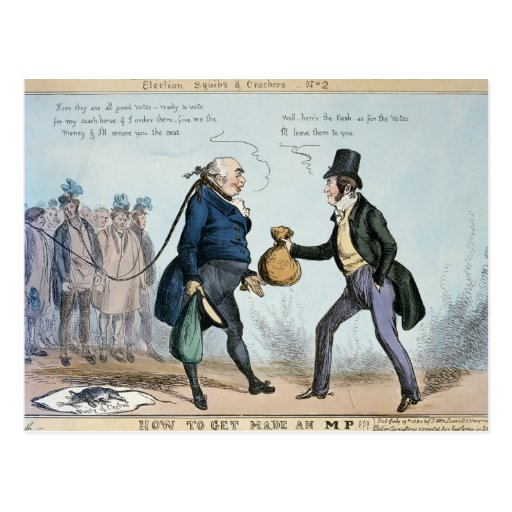 How to get made an MP, 19th July 1830 Postcard