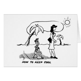 How to Keep Cool Greeting Card