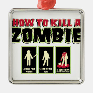 How to Kill a Zombie Square Metal Christmas Ornament