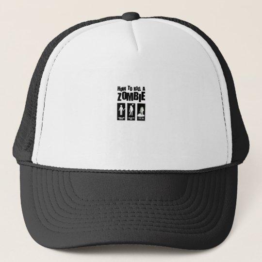 How to kill a ZOMBIE Trucker Hat