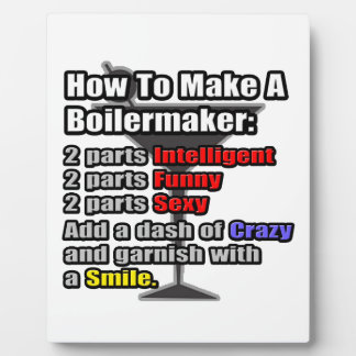 How To Make a Boilermaker .. Funny Plaque