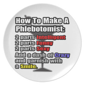 How To Make a Phlebotomist .. Funny Plate