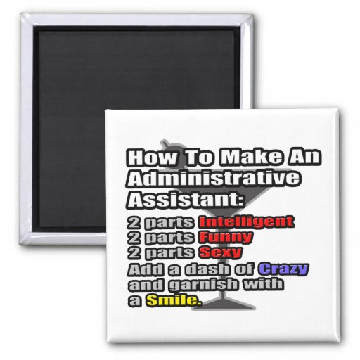 How To Make an Administrative Assistant Refrigerator Magnets