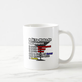How To Make an Oncologist Coffee Mug