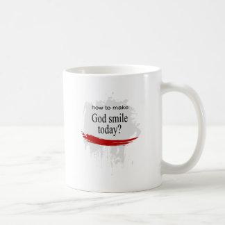 How to make God smile today? Coffee Mug