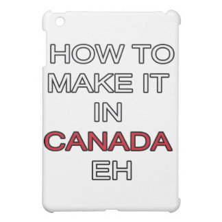HOW TO MAKE IT IN CANADA EH! iPad MINI CASE