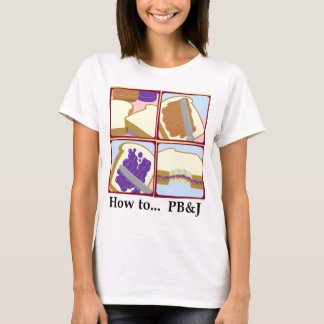 How to... PB&J (White) T-Shirt