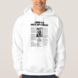 How to Pick Up Girls! Vintage Ad Hoodie