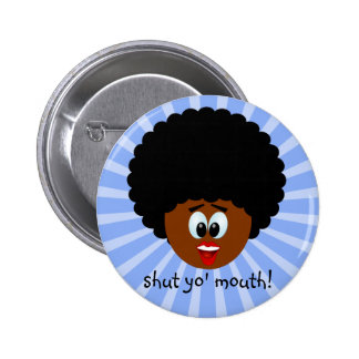 How to politely suggest that someone stop talking 2 inch round button