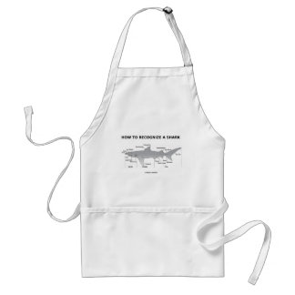 How To Recognize A Shark (Biology Humor) Adult Apron