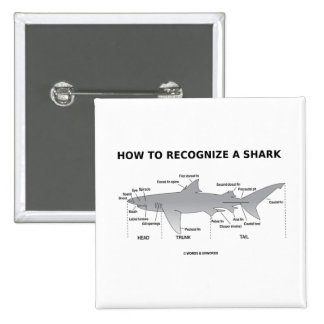How To Recognize A Shark (Biology Humor) Button
