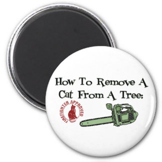 How to Remove a Cat from a Tree... 2 Inch Round Magnet