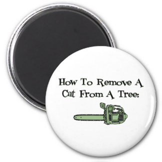 How to Remove a Cat from a Tree 2 Inch Round Magnet