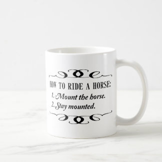 How to Ride a Horse Coffee Mug