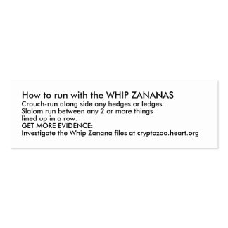 How to run with the WHIP ZANANAS Mini Business Card