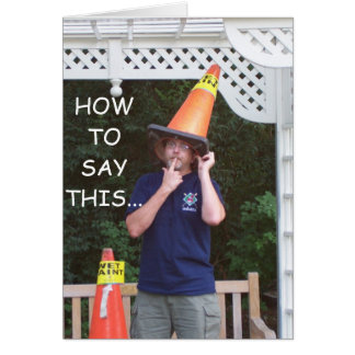 HOW TO SAY THIS...AGE HUMOR CARD
