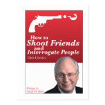 How to shoot friends and interrogate people. postcard