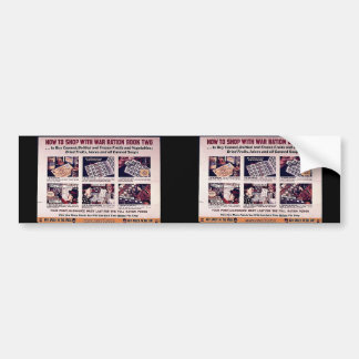 How To Shop With War Ration Book Two Bumper Sticker