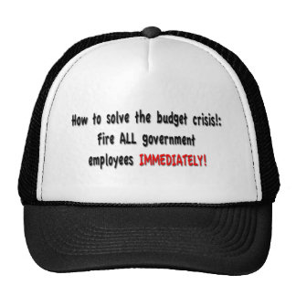How to solve the budget crisis!: trucker hat