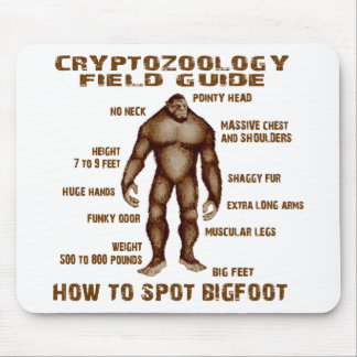 HOW TO SPOT BIGFOOT - Cryptozoology Field Guide Mouse Pad