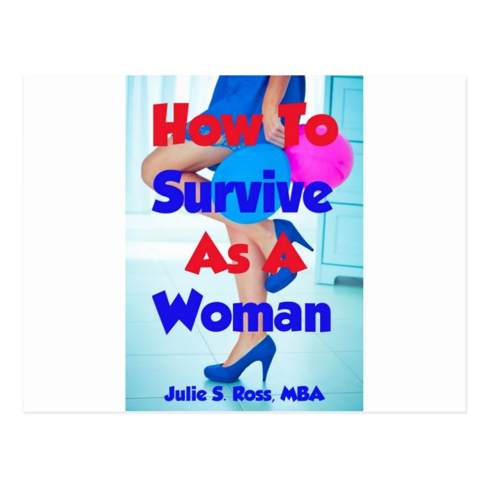 How To Survive As A Woman Postcard