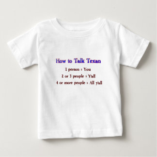 How to Talk Texan: Y'all Baby T-Shirt