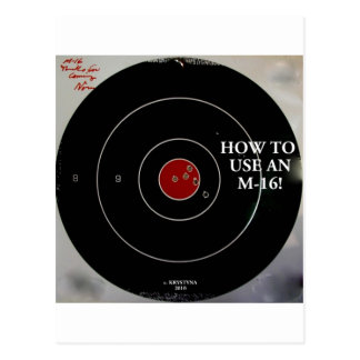 HOW TO USE AN M-16 POSTCARD