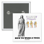 How To Wear A Toga (Clothing Instructions) Pin