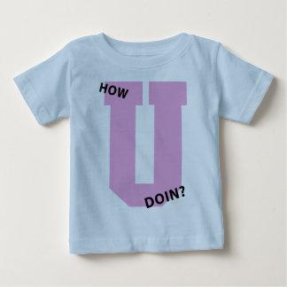 How U Doin? T Shirt