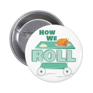How We Roll Button