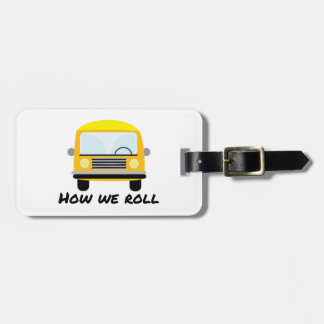How We Roll Luggage Tag