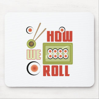 How We Roll Mouse Pad