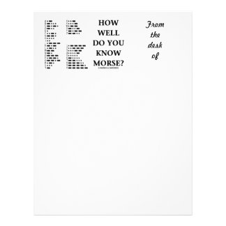 How Well Do You Know Morse? (Intl Morse Code) Letterhead