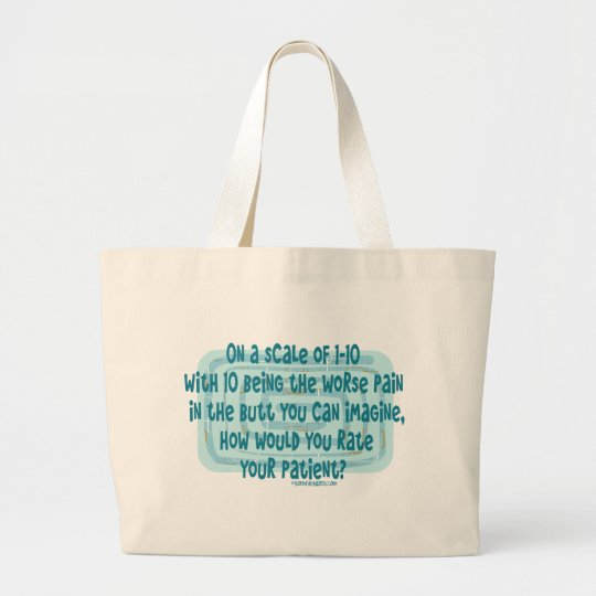 How would Nurses rate their Patient Large Tote Bag