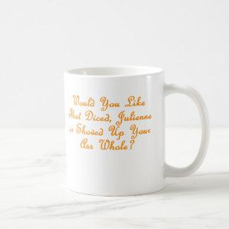 How would you like that? coffee mug