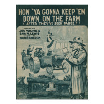 How Ya Gonna Keep 'Em Down On The Farm Poster