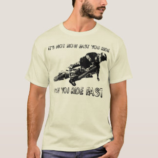 How You Ride Fast Dirt Bike Motocross Shirt Funny