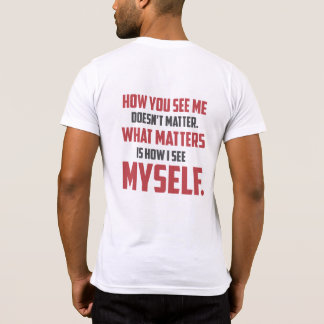 """""""How You See Me"""" Quote Womens Pocket T-Shirt"""