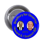 Howard and I Support Bill 2 Inch Round Button